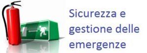 Sicurezza e gestione emergenze